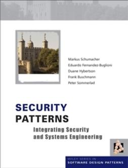 Schumacher, Markus - Security Patterns: Integrating Security and Systems Engineering, ebook