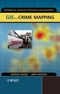 Chainey, Spencer - GIS and Crime Mapping, e-bok