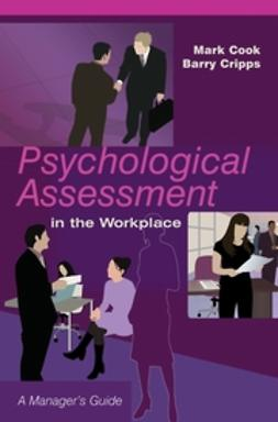 Cook, Mark - Psychological Assessment in the Workplace: A Manager's Guide, ebook