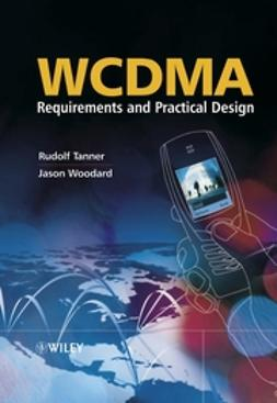 Tanner, Rudolf - WCDMA ? Requirements and Practical Design, ebook