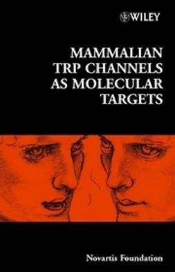 Foundation, Novartis - Mammalian TRP Channels as Molecular Targets, ebook