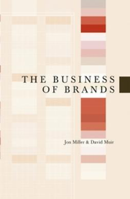 Miller, Jon - The Business of Brands, ebook