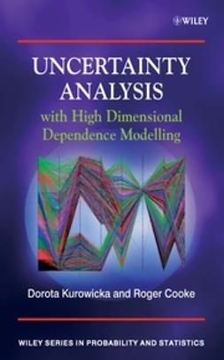 Cooke, Roger M. - Uncertainty Analysis with High Dimensional Dependence Modelling, e-bok