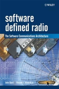 Bard, John - Software Defined Radio: The Software Communications Architecture, ebook