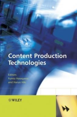 Hasegawa, Fumio - Content Production Technologies, ebook