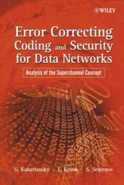 Kabatiansky, Grigorii - Error Correcting Coding and Security for Data Networks: Analysis of the Superchannel Concept, ebook