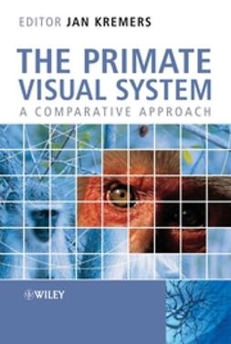 Kremers, Jan - The Primate Visual System: A Comparative Approach, ebook