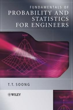 Soong, T. T. - Fundamentals of Probability and Statistics for Engineers, ebook