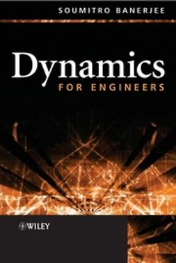 Banerjee, Soumitro - Dynamics for Engineers, ebook