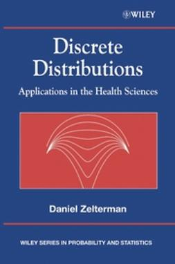 Zelterman, Daniel - Discrete Distributions: Applications in the Health Sciences, e-bok