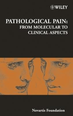 Foundation, Novartis - Pathological Pain: From Molecular to Clinical Aspects, ebook