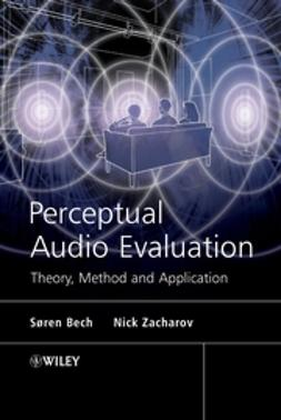 Bech, Søren - Perceptual Audio Evaluation - Theory, Method and Application, ebook