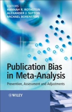 Borenstein, Michael - Publication Bias in Meta-Analysis: Prevention, Assessment and Adjustments, ebook