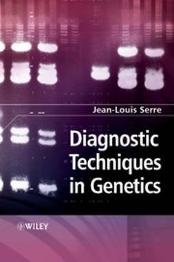 Serre, Jean-Louis - Diagnostic Techniques in Genetics, ebook