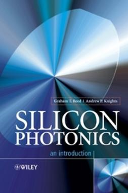 Knights, Andrew P. - Silicon Photonics: An Introduction, e-bok