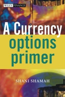 Shamah, Shani - A Currency Options Primer, e-kirja