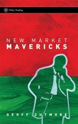 Cutmore, Geoff - New Market Mavericks, ebook