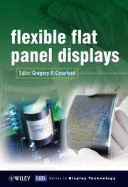 Crawford, Gregory - Flexible Flat Panel Displays, ebook