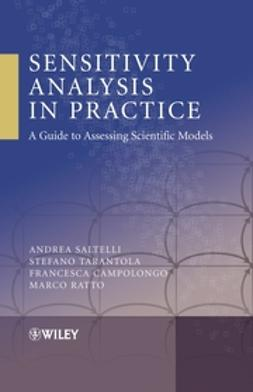 Campolongo, Francesca - Sensitivity Analysis in Practice: A Guide to Assessing Scientific Models, ebook