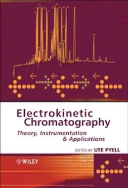 Pyell, Ute - Electrokinetic Chromatography: Theory, Instrumentation and Applications, ebook