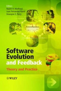 Fernandez-Ramil, Juan - Software Evolution and Feedback: Theory and Practice, ebook