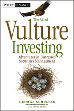 Lewis, Janet - The Art of Vulture Investing: Adventures in Distressed Securities Management, e-bok