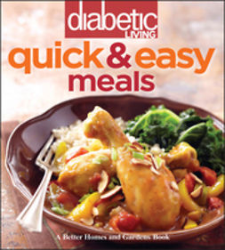 UNKNOWN - Diabetic Living Quick and Easy Meals, e-bok