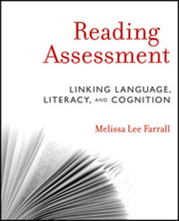 Farrall, Melissa Lee - Reading Assessment: Linking Language, Literacy, and Cognition, ebook