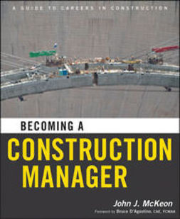 McKeon, John J. - Becoming a Construction Manager, ebook