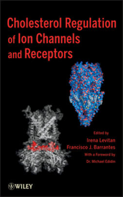 Levitan, Irena - Cholesterol Regulation of Ion Channels and Receptors, ebook
