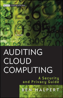 Halpert, Ben - Auditing Cloud Computing: A Security and Privacy Guide, ebook