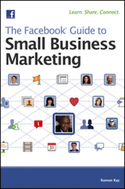 Ray, Ramon - The Facebook Guide to Small Business Marketing, e-kirja