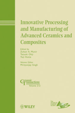 Hotta, Yuji - Innovative Processing and Manufacturing of Advanced Ceramics and Composites: Ceramic Transactions, Volume 212, ebook
