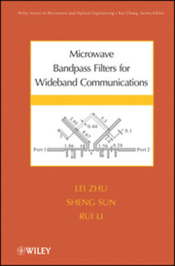 Zhu, Lei - Microwave Bandpass Filters for Wideband Communications, ebook