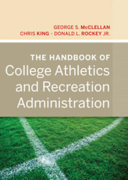 King, Chris - The Handbook of College Athletics and Recreation Administration, ebook