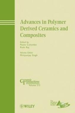 Colombo, Paolo - Advances in Polymer Derived Ceramics and Composites: Ceramic Transactions, ebook