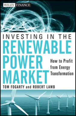 Fogarty, Tom - Investing in the Renewable Power Market: How to Profit from Energy Transformation, ebook