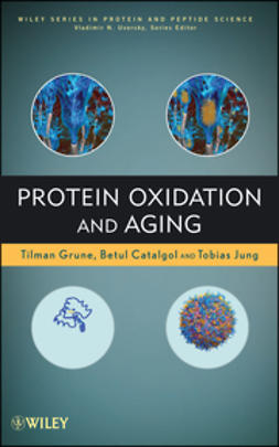 Grune, Tilman - Protein Oxidation and Aging, ebook