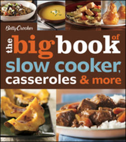 - Betty Crocker The Big Book of Slow Cooker, Casseroles & More, e-kirja