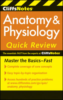 Bassett, Steven - CliffsNotes Anatomy and Physiology Quick Review, ebook