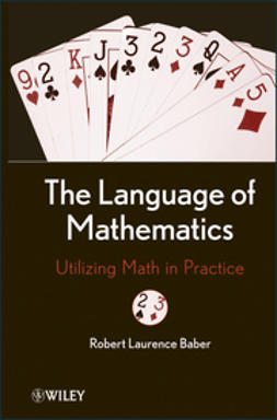 Baber, Robert L. - The Language of Mathematics: Utilizing Math in Practice, e-kirja