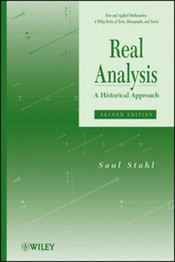 Stahl, Saul - Real Analysis: A Historical Approach, ebook