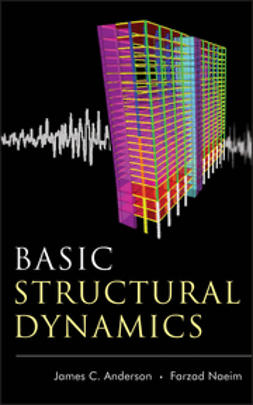 Anderson, James C. - Basic Structural Dynamics, ebook