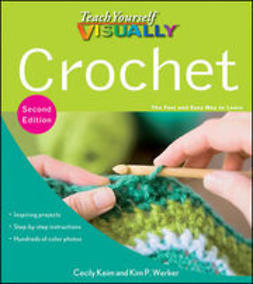 Keim, Cecily - Teach Yourself VISUALLY Crochet, e-bok