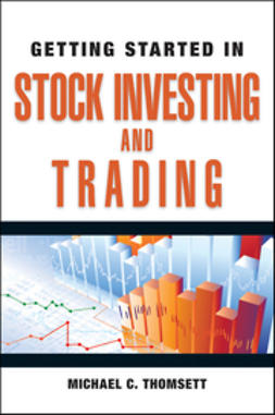 Thomsett, Michael C. - Getting Started in Stock Investing and Trading, e-kirja