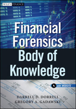Dorrell, Darrell D. - Financial Forensics Body of Knowledge, ebook