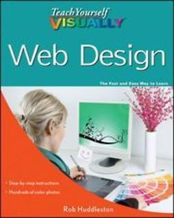 Huddleston, Rob - Teach Yourself VISUALLY Web Design, ebook