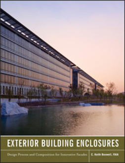 Boswell, Keith - Exterior Building Enclosures: Design Process and Composition for Innovative Facades, ebook