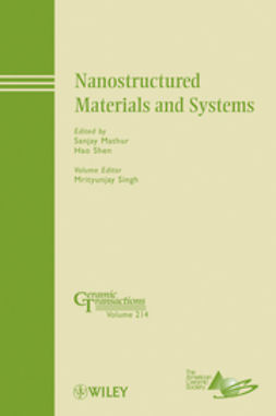 Mathur, Sanjay - Nanostructured Materials and Systems: Ceramic Transactions, e-bok