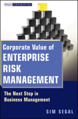 Segal, Sim - Corporate Value of Enterprise Risk Management: The Next Step in Business Management, ebook